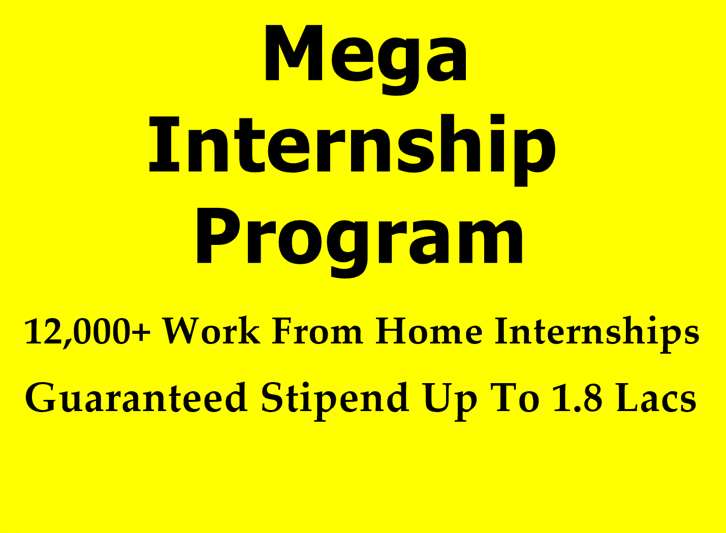Mega Internships Program | 12,000+ Work From Home Internships | Guaranteed Stipend Up To 1.8 Lacs | Win Rewards Up To 10,000