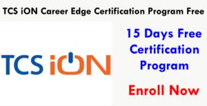 TCS Free 15-day Digital Certification Programme | Enroll Now | TCS iON Career Edge Certification Program Free