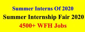 Summer Interns Of 2020   Summer Internship Fair 2020   4500+ Work From Home Jobs