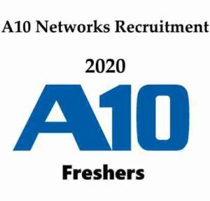 A10 Networks Recruitment 2020   A10 Networks Hiring Freshers   A10 Networks Careers
