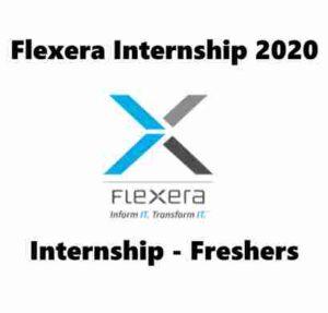 Flexera Internship 2020 | Flexera Hiring Intern | Internship In Bangalore For Freshers