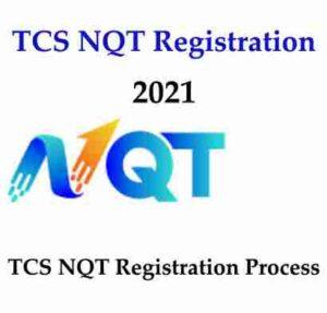 TCS NQT 2021 |  Registration For August & November Test