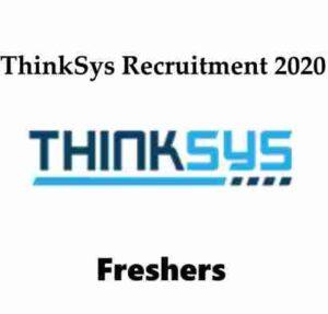 Thinksys Recruitment 2020 | ThinkSys Hiring Trainee | ThinkSys Careers