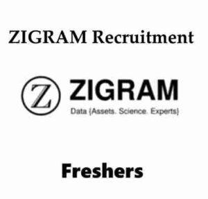 ZIGRAM Recruitment 2020 | ZIGRAM Freshers Hiring 2020 | ZIGRAM Careers | ZIGRAM Research Analyst