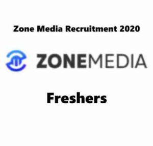Zone Media Recruitment 2020   Zone Media Hiring Management Trainee