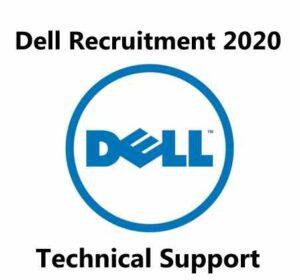 Dell Recruitment 2020   Dell Hiring Technical Support