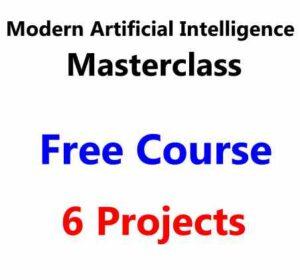 Modern Artificial Intelligence Masterclass   Build 6 Projects