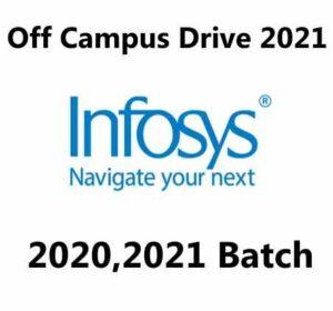 Infosys Off Campus Drive 2021 | Software Engineer | B.E / B.Tech / M.E / M.Tech / MCA