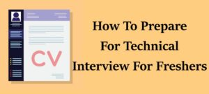 How to prepare for technical interview for Freshers | How to Pass an Interview in 2021