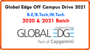 Global Edge Off Campus Drive 2021 | B.E/B.Tech/M.Tech | Last Date: 31st October 2021 | 2020 and 2021 Batch