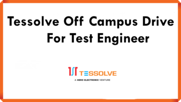 Tessolve Off Campus Drive For Test Engineer