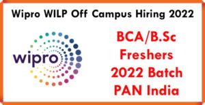 Wipro WILP Off Campus Hiring 2022 | BCA/B.Sc | Freshers | 2022 Batch | PAN India